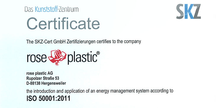 rose plastic is certified according to DIN EN ISO 50001 by SKZ
